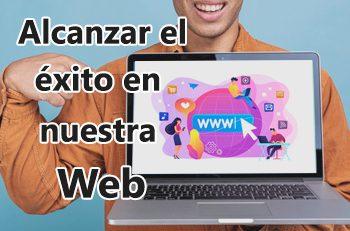 alcanzar el éxito en nuestra web