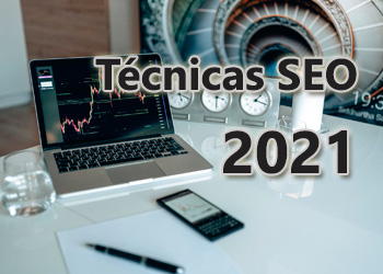 Técnicas SEO 2021